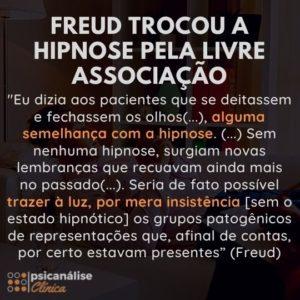 Freud, sugestão hipnótica, hipnose e associação livre