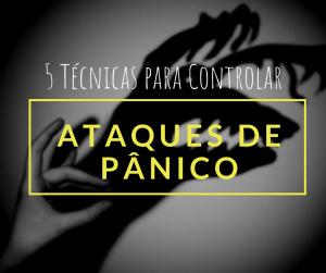 ataque-de-panico-sindrome-dicas