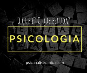psicologia-o-que-estuda