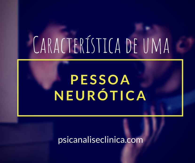 caracteristicas-pessoa-neurotica