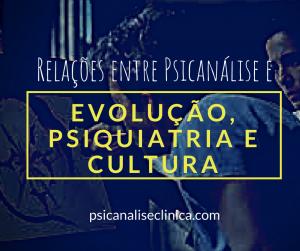 teoria-evolucao-psiquiatria-psicanalise