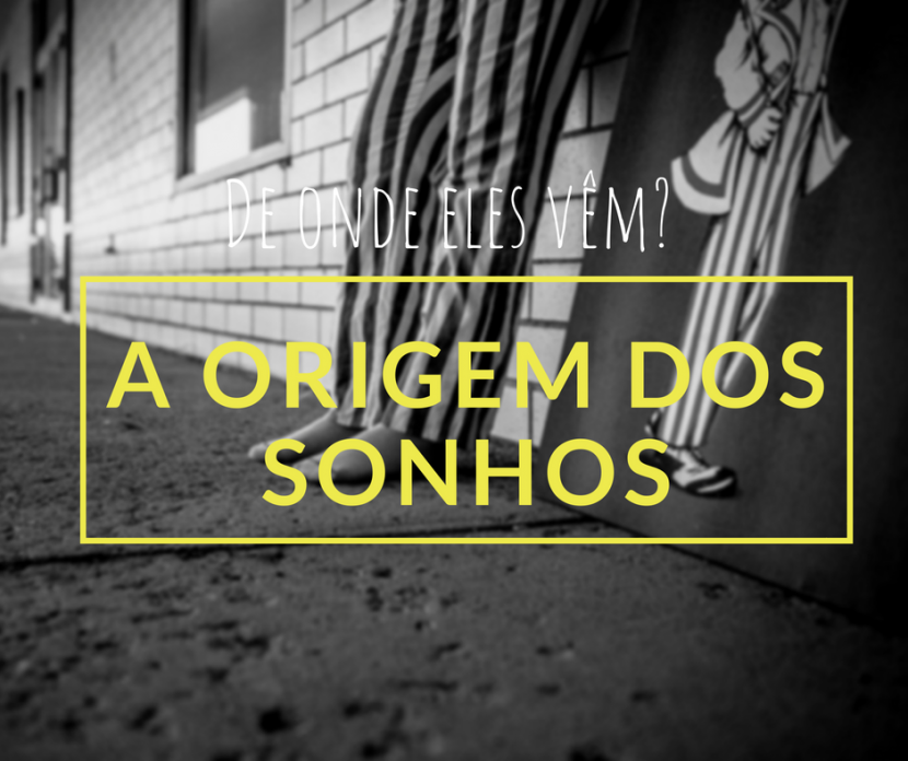 origem-dos-sonhos