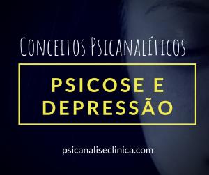 psicose e depressão