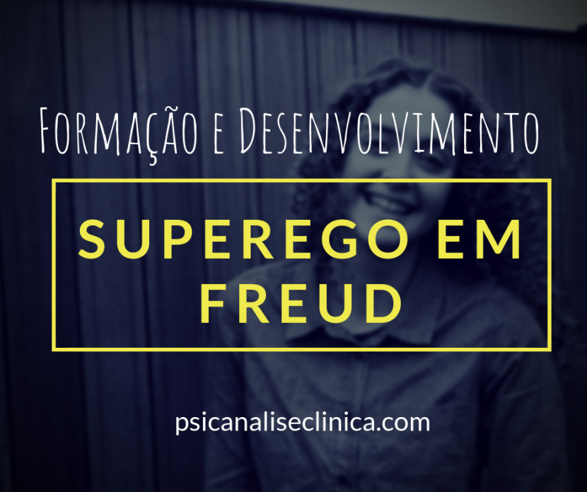 superego freud ideal do ego psicanálise