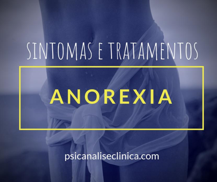 anorexia sintomas tratamentos psicanálise