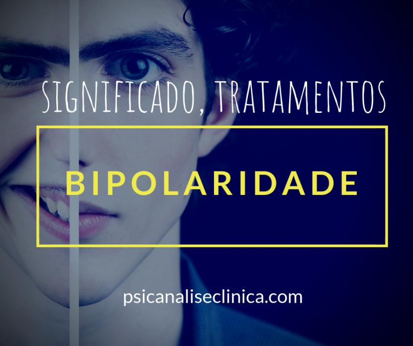 bipolaridade significado tratamentos