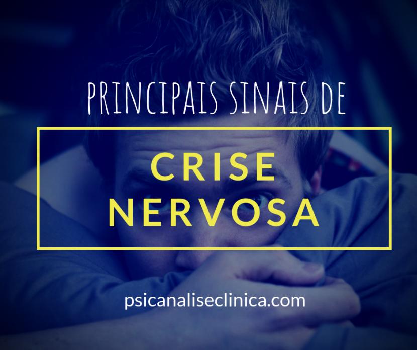 crise nervosa sinais tratamentos