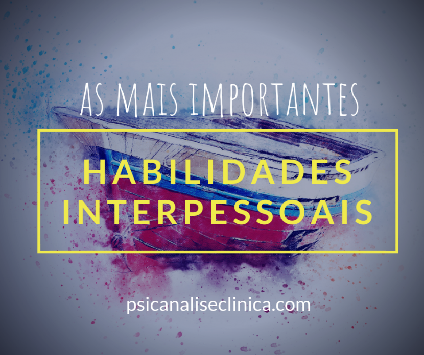 habilidades interpessoais as mais importantes
