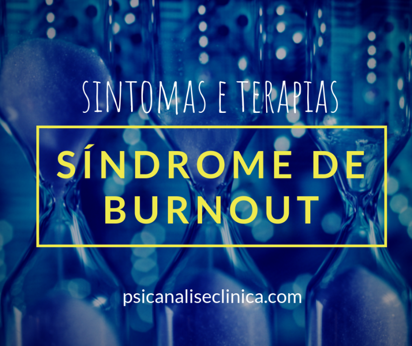 síndrome de burnout significado psicanálise