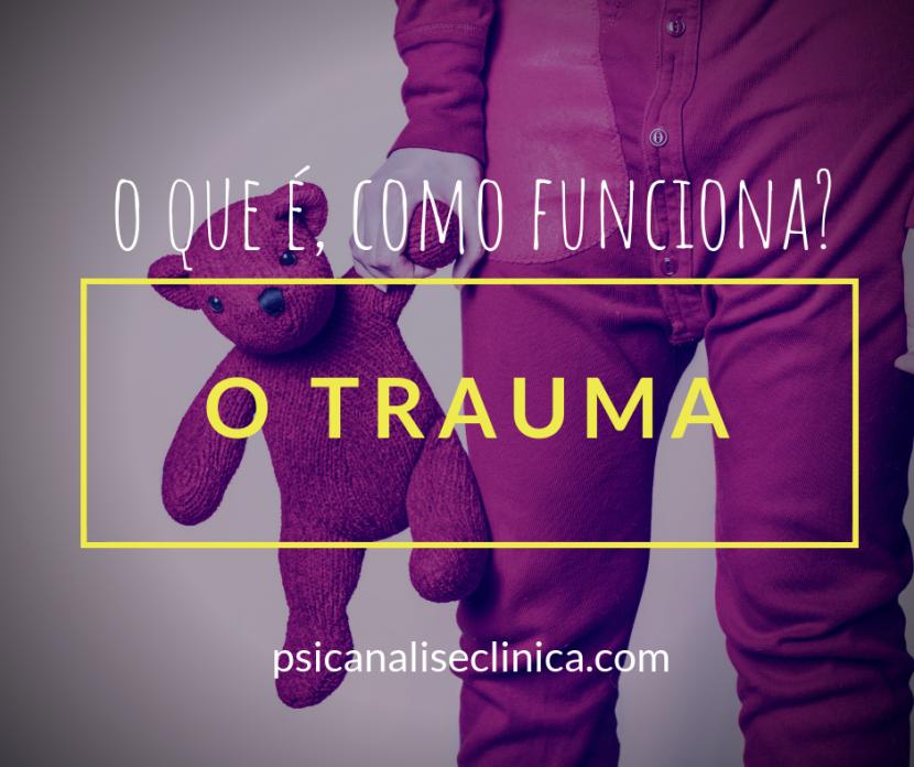 trauma, o que é trauma, origens do trauma, quais tratamentos?