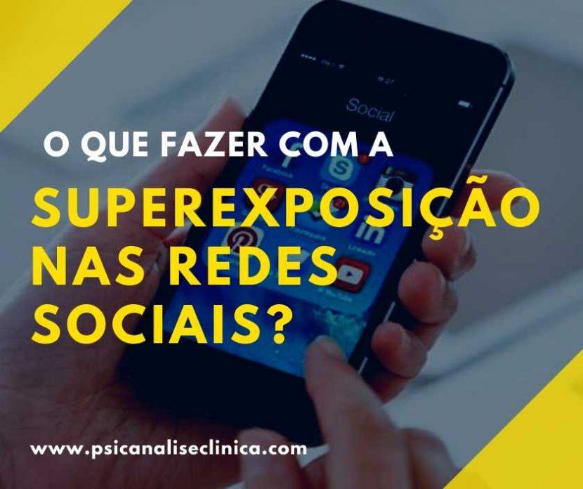 superexposição nas redes sociais