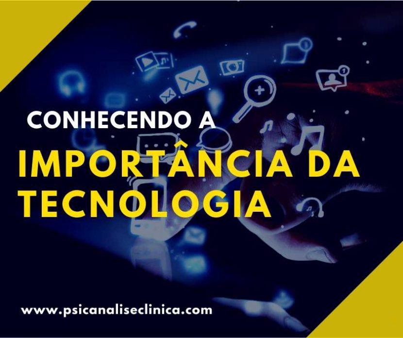 a importância da tecnologia