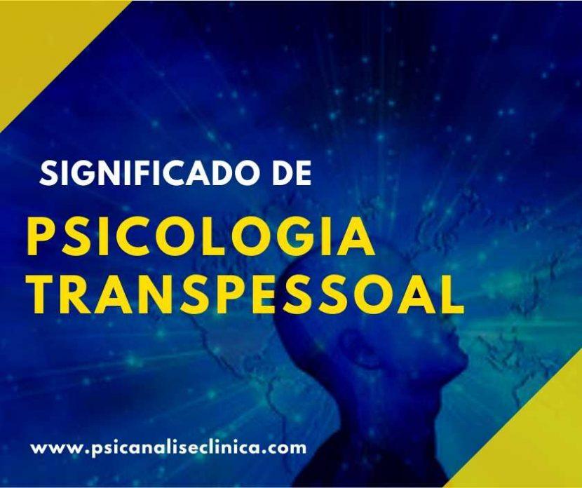 Psicologia Transpessoal