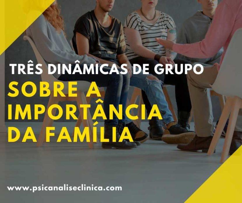 dinâmicas de grupo sobre a importância da família