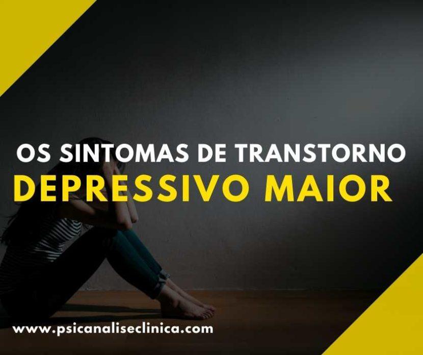 sintomas de transtorno depressivo maior