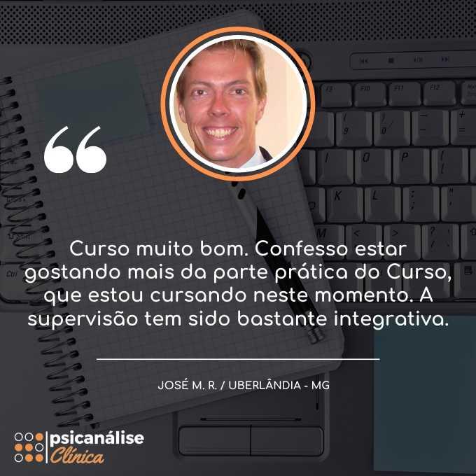 José Uberlândia MG Depoimento curso psicanálise clínica