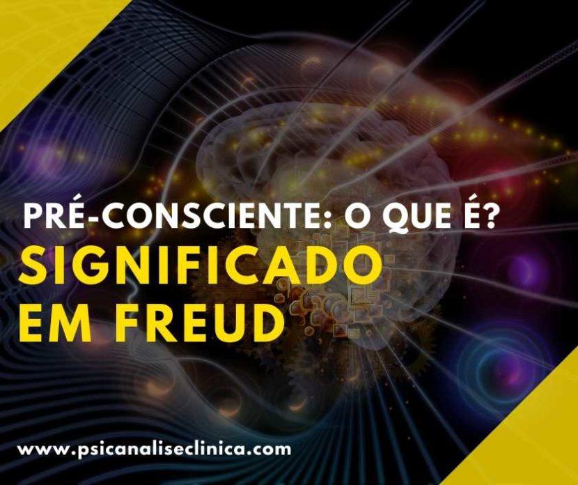 pré-consciente para Freud