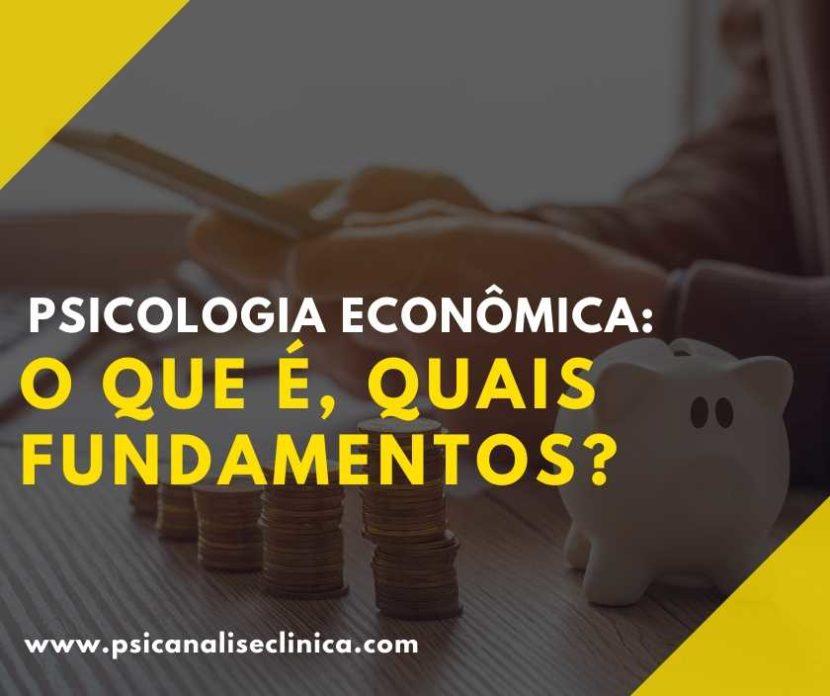 o que é psicologia economica