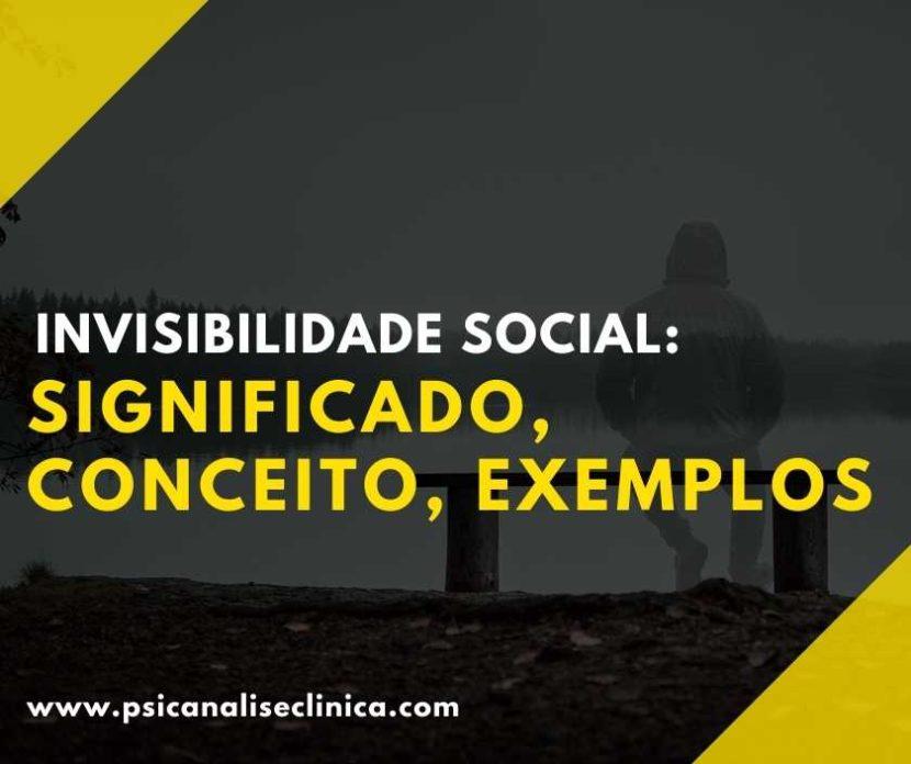 significado de invisibilidade social