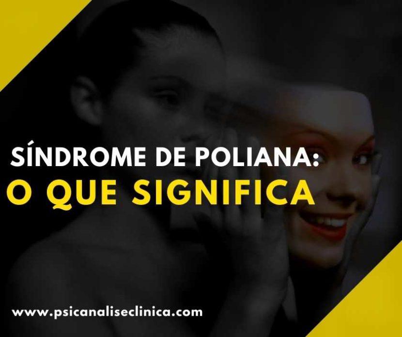 o que significa síndrome de Poliana