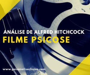 filme psicose de Alfred Hitchcock, análise do filme psicose