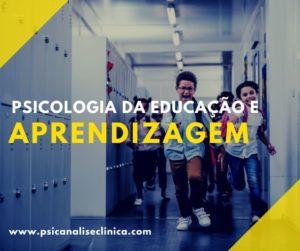 Psicologia da educação e psicologia da aprendizagem