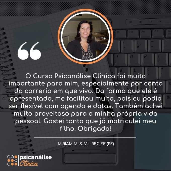 Depoimento Formação em Psicanálise Recife PE - Miriam