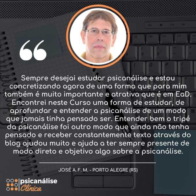 Curso Psicanálise Clínica Depoimento - Porto Alegre RS - José