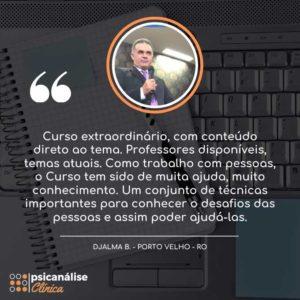 Depoimento Curso Psicanálise em Porto Velho RO - Djalma