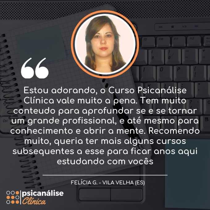 Curso Formação em Psicanálise Clínica em Vila Velha ES - Felícia