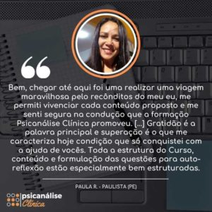 Depoimento Psicanálise Clínica Curso - Paula - Paulista PE