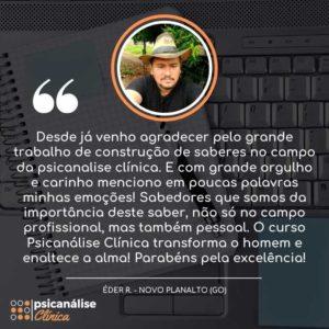 Psicanálise Clínica Curso Reclame Aqui Eder - Depoimento Novo Planalto GO