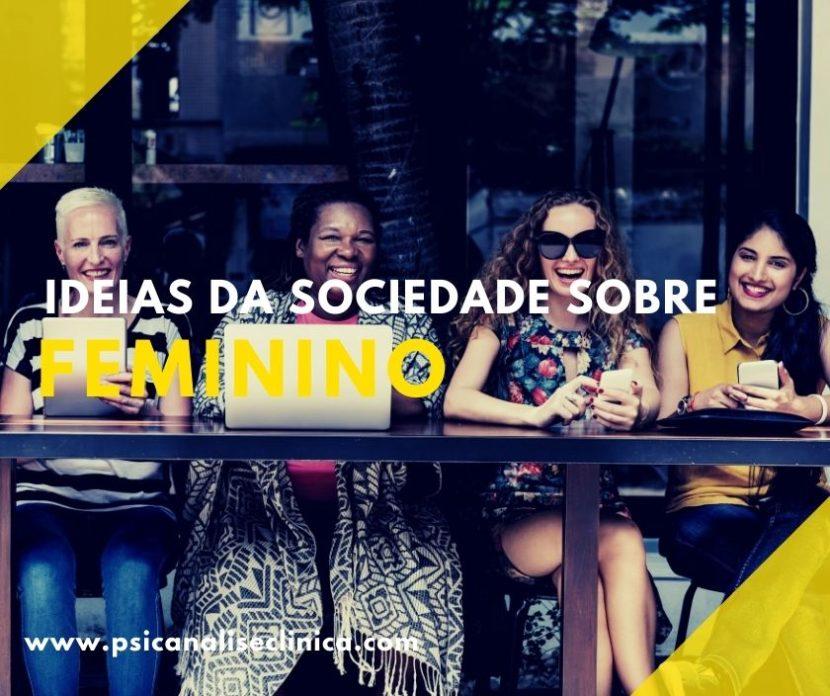 conceito de feminino em psicanálise e sociologia