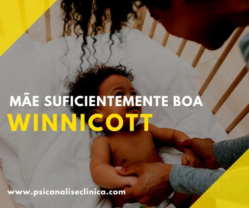 Mãe Suficientemente Boa de Winnicott