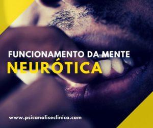 a mente neurótica