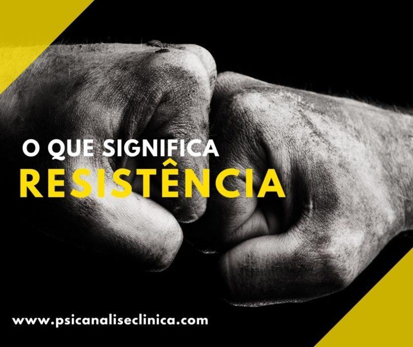 resistência na psicanálise