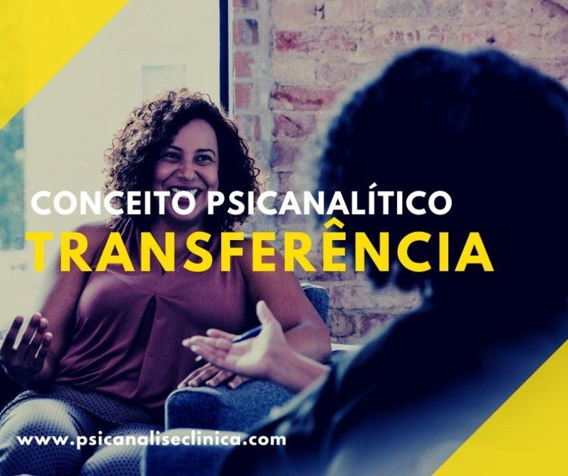 transferência na psicanálise, transferência em psicologia