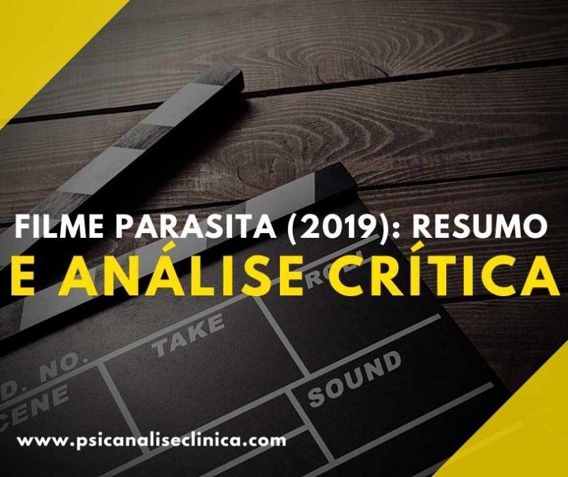 Você já assistiu ao filme Parasita? Então, saiba que ele traz diversas questões psicológicas. Então, confira nosso resumo e análise crítica.