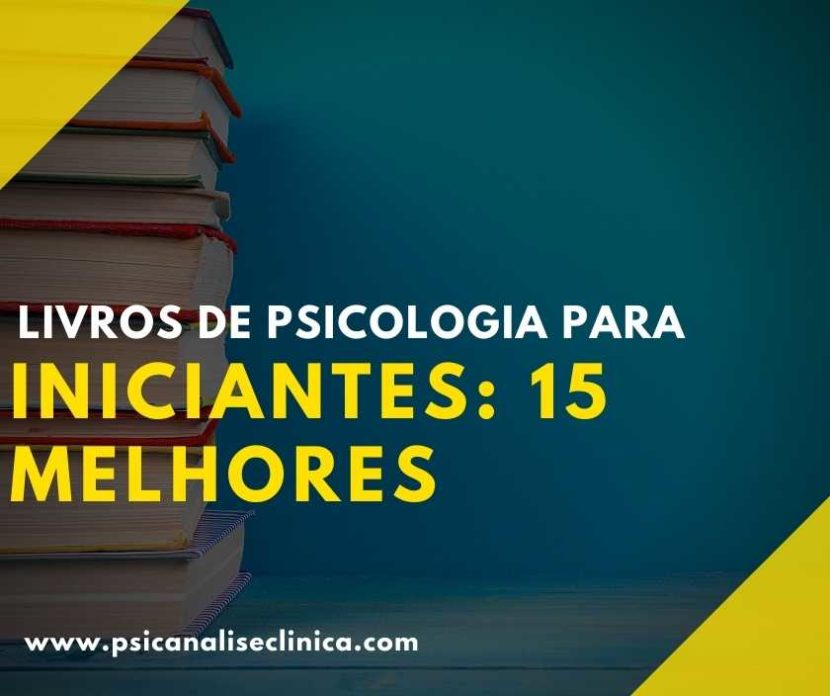 Se você é estudante de psicologia ou está procurando adentrar nessa área, confira os 15 melhores livros de Psicologia para iniciantes.