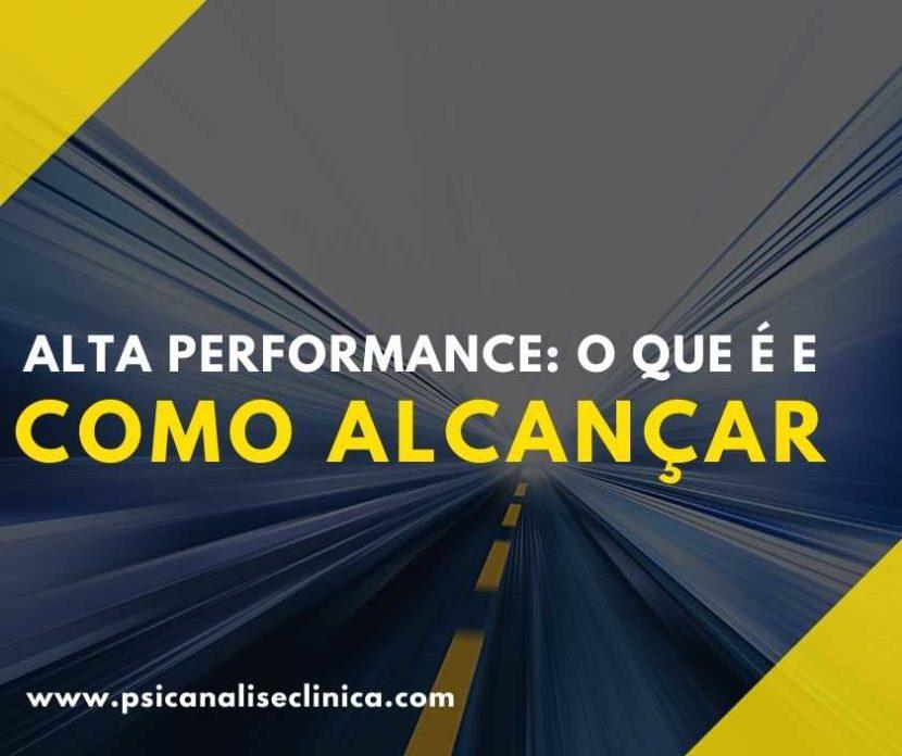A alta performance é a base para todos os resultados de sucesso, seja na área pessoal ou profissional. Então, conheça mais sobre o assunto!