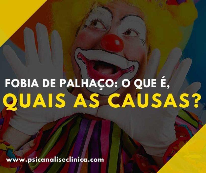 A fobia de palhaço é um distúrbio psicológico caracterizado por um medo irracional de palhaços. Então, confira nosso artigo e saiba mais!