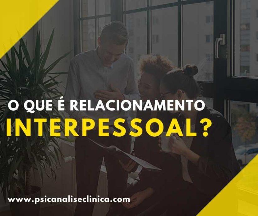 Todos nós precisamos entender como criar um ótimo relacionamento interpessoal. Por isso, saiba como desenvolver essa habilidade! interpessoal no trabalho