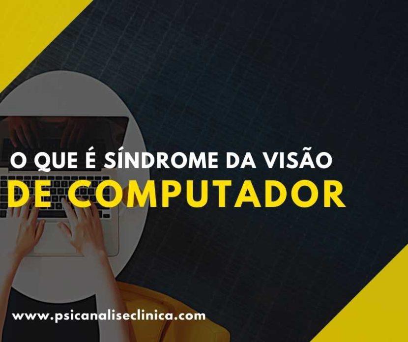 Você já ouviu falar sobre a síndrome da visão de computador? Então, para entender sobre o assunto, confira o nosso post!