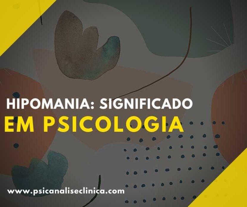 Você sabe o que é hipomania? Pois, esse é um transtorno que pode atrapalhar a vida de uma pessoa. Então, confira nosso artigo para saber mais