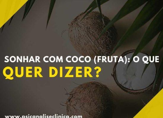 sonhar com a fruta coco