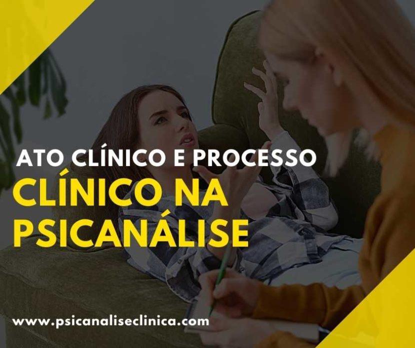 Ato clínico e processo clínico