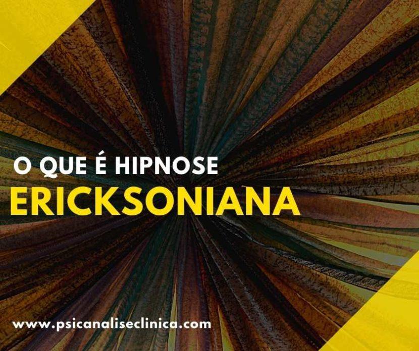 Você já ouviu falar da hipnose ericksoniana? Então, para saber mais sobre esse assunto, confira o nosso post!