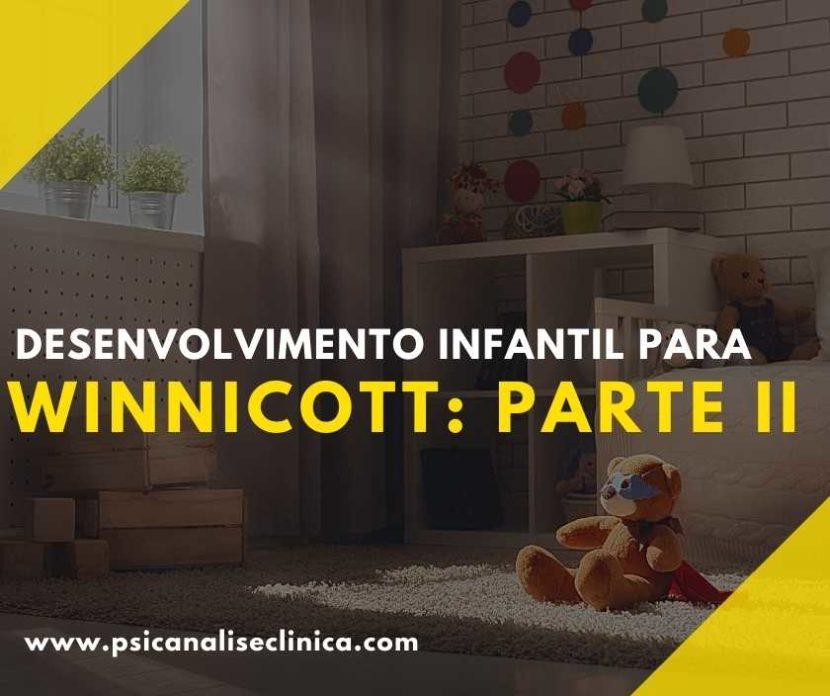 desenvolvimento infantil para Winnicott