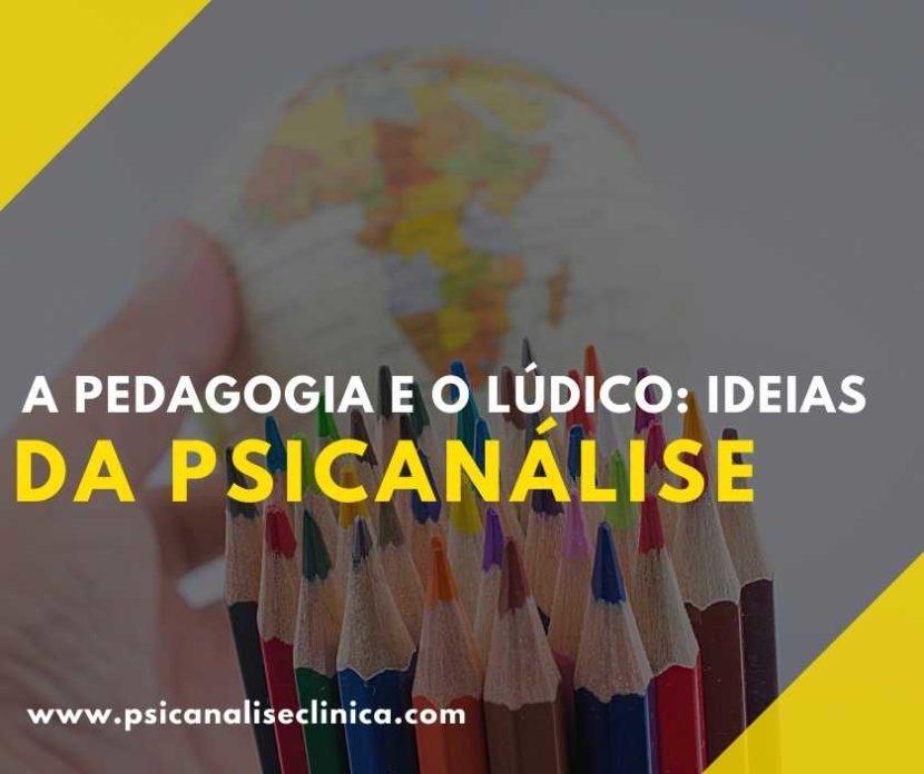 a pedagogia e o lúdico